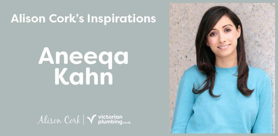 Alison Cork's Inspirations - Aneeqa Khan