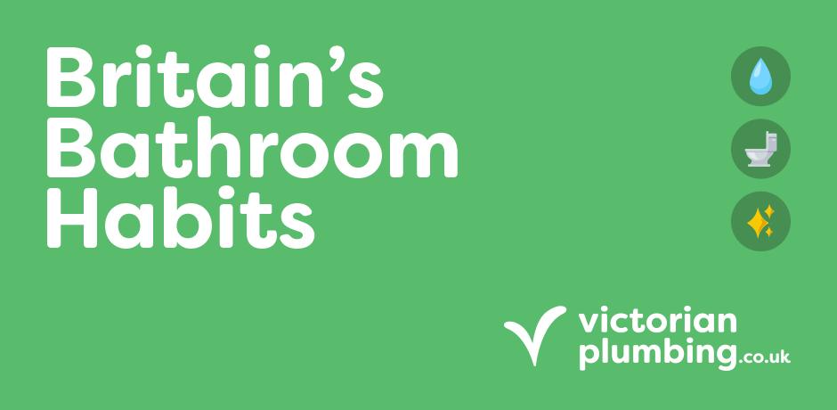 Britain's Bathroom Habits