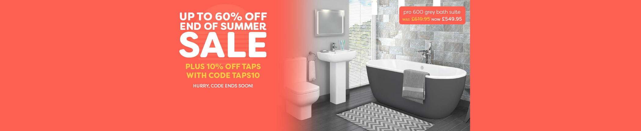 summer-sale-10off-taps-pro-600-grey-bath-suite-countdown-sep17-hbnr